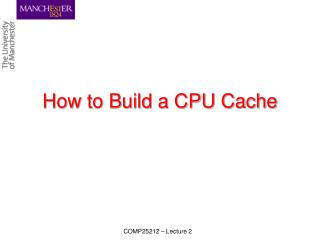 How to Build a CPU Cache