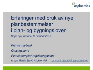 Erfaringer med bruk av nye planbestemmelser  i plan- og bygningsloven