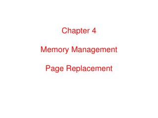 Chapter 4 Memory Management Page Replacement