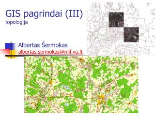 GIS pagrindai (III) topologija
