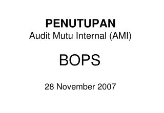 PENUTUPAN Audit Mutu Internal (AMI)