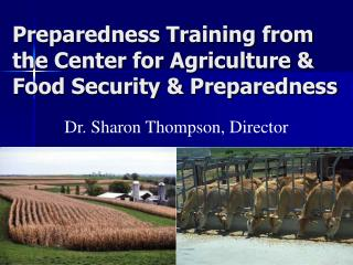Preparedness Training from the Center for Agriculture  Food Security  Preparedness