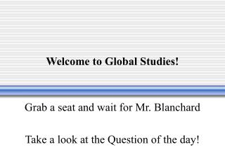 Welcome to Global Studies!