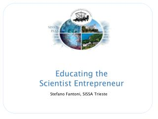 Educating the Scientist Entrepreneur