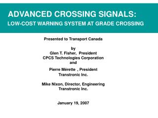 ADVANCED CROSSING SIGNALS: LOW-COST WARNING SYSTEM AT GRADE CROSSING