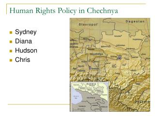 Human Rights Policy in Chechnya