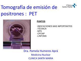 Tomograf�a de emisi�n de positrones :  PET