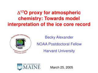 D 17 O proxy for atmospheric chemistry: Towards model interpretation of the ice core record