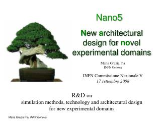 N ew a rchitectural design for no vel experimental domains