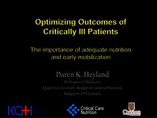 Optimizing Outcomes of  Critically Ill Patients The importance of adequate nutrition