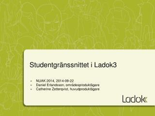Studentgränssnittet i Ladok3