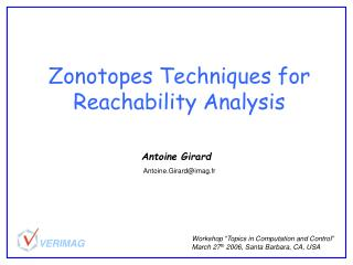 Zonotopes Techniques for Reachability Analysis