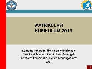 MATRIKULASI KURIKULUM 2013