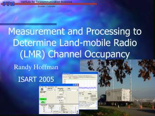 Measurement and Processing to Determine Land-mobile Radio (LMR) Channel Occupancy