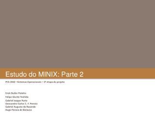 Estudo do MINIX: Parte 2