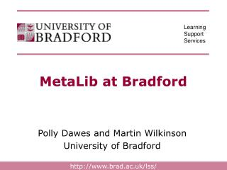 MetaLib at Bradford