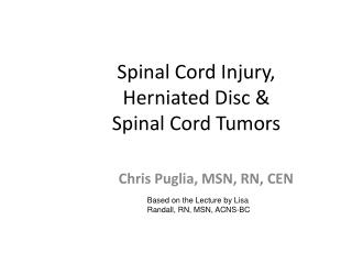 Spinal Cord Injury, Herniated Disc & Spinal Cord Tumors