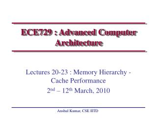 ECE729 : Advanced Computer Architecture