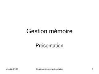 Gestion mémoire