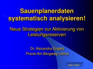 Sauenplanerdaten systematisch analysieren! Neue Strategien zur Aktivierung von Leistungsreserven