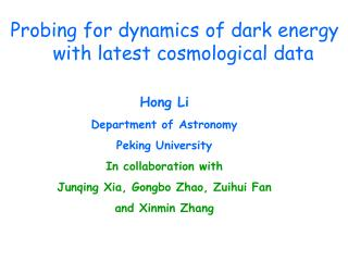 Probing for dynamics of dark energy     with latest cosmological data