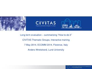 "Long term evaluation – summarizing ""How-to-do-it"" CIVITAS Thematic Groups, Interactive training"