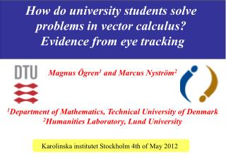How do university students solve  problems in vector calculus?  Evidence from eye tracking