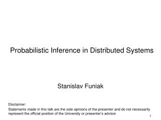 Probabilistic Inference in Distributed Systems