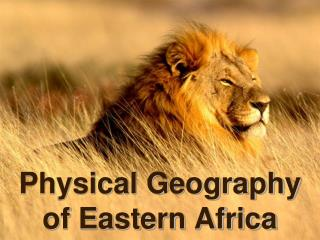 Physical Geography of Eastern Africa