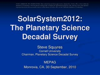 SolarSystem2012: The Planetary Science Decadal Survey
