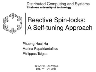 Reactive Spin-locks:  A Self-tuning Approach