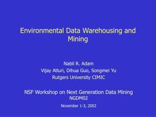 Environmental Data Warehousing and Mining