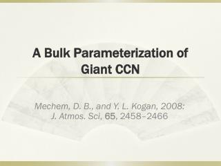A Bulk Parameterization of Giant CCN
