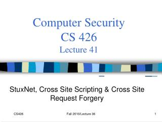 Computer Security  CS 426 Lecture 41