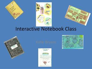 Interactive Notebook Class