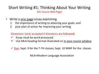 Short Writing #1:  Thinking About Your Writing (On Course Web Page)