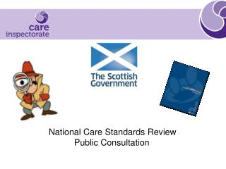 National Care Standards Review                 Public Consultation