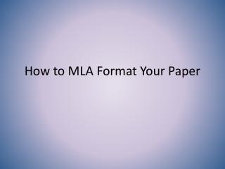 How to MLA Format Your Paper