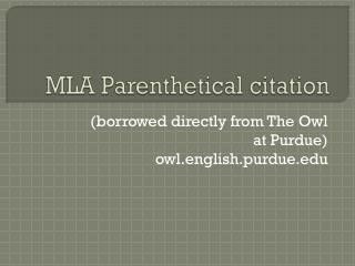 MLA Parenthetical citation