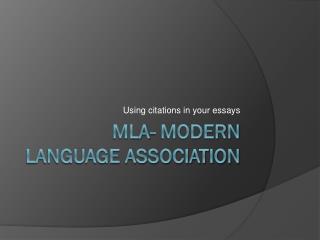 MLA- Modern Language association
