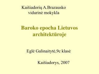Baroko epocha Lietuvos architektūroje
