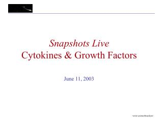 Snapshots Live Cytokines & Growth Factors