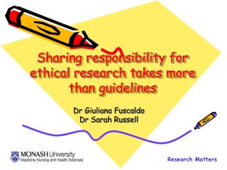 Sharing responsibility for ethical research takes more than guidelines