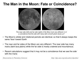 The Man in the Moon: Fate or Coincidence?