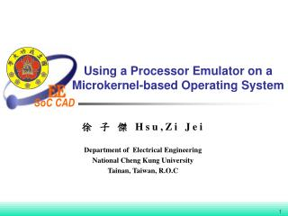 Using a Processor Emulator on a Microkernel-based Operating System