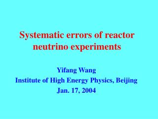 Systematic errors of reactor neutrino experiments