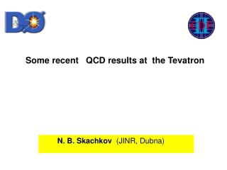 Some recent   QCD results at  the Tevatron