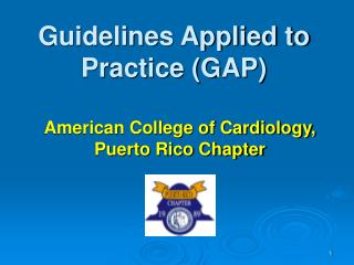 Guidelines Applied to Practice (GAP)