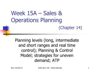 Week 15A – Sales & Operations Planning (Chapter 14)