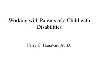 Working with Parents of a Child with Disabilities